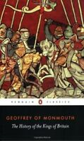 The History of the Kings of Britain (Classics),Geoffrey of Monmouth,Lewis Thorp