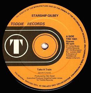 "STARSHIP GILBEY-take a train     toddie records 12""  (hear)    soul funk disco"