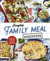 The Australian Women's Weekly - Everyday Family Meal Makeovers - Womens NEW