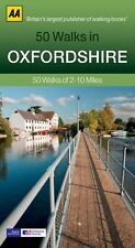 AA ___ 50 WALKS IN OXFORDSHIRE _ 2017 BLUE REPRINT ___ BRAND NEW ___ FREEPOST UK