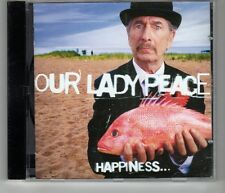 (HJ441) Our Lady Peace, Happiness ... Is Not A Fish That You Can Catch - 1999 CD