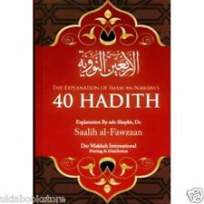 The Explanation of Imam An Nawawi's 40 Hadith by Dr Saalih al-Fawzaan