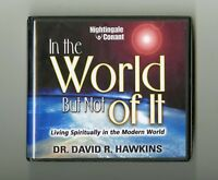 In The World But Not Of It - by David R. Hawkins -  Audiobook 7CDs