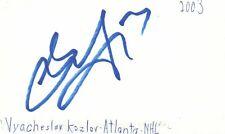 Vyacheslav Kozlar Atanta Nhl Hockey Autographed Signed Index Card