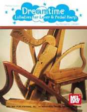 Dreamtime Lullabies for Lever and Pedal Harp Music Book
