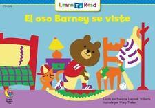 Spanish Reader : El Oso Barney Se Viste by Rozanne Lanczak Williams (2015)