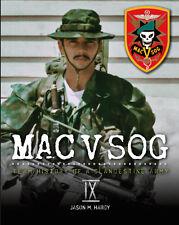 MAC V SOG: Team History of a Clandestine Army, Volume IX, Special Forces, Recon