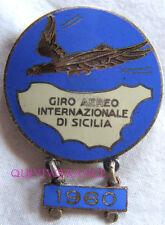 BG5838 - INSIGNE GIRO AERO INTERNAZIONALE DI SICILIA 1960