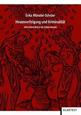 Hexenverfolgung und Kriminalität: Jülich-Kleve-Berg in der Frühen Neuzeit, Very