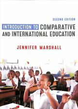 Introduction to Comparative and International Education 9781526445148