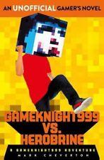 Gameknight999 Vs. Herobrine: a Gameknight999 Adventure (He... by Cheverton, Mark