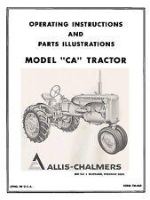 Allis Chalmers  Model CA Operators and Parts Manual TM-46D