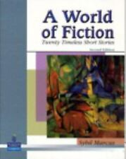 A World of Fiction : Twenty Timeless Short Stories by Sybil Marcus (2005, Paper…