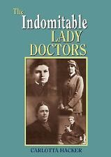 The Indomitable Lady Doctors-ExLibrary