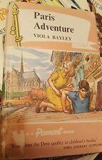 Paris Adventure by Viola Bayley Pennant Book hardback