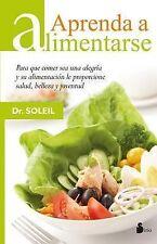 NEW Aprenda a alimentarse (Spanish Edition) by Dr. Soleil
