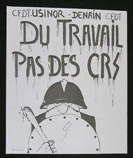 Affiche originale mai 68 DU TRAVAIL PAS DES CRS USINOR french poster may 1968