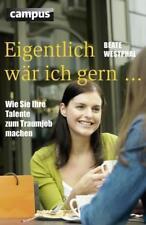 Eigentlich wär ich gern ... von Beate Westphal (2010, Taschenbuch)