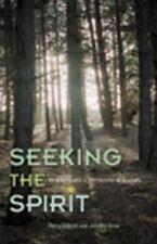 Seeking the Spirit: How to Create a Community of Seekers