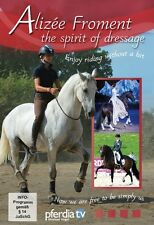 The Spirit of Dressage with Alizee Froment DVD - BRAND NEW