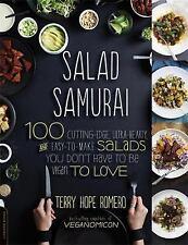Salad Samurai: 100 Cutting-Edge, Ultra-Hearty, Easy-to-Make Salads You Don't Hav