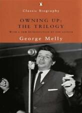 Owning Up: The Trilogy (Penguin Classic Biography) By George Melly
