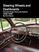 Steering Wheels and Dashboards Book ~Chrysler~Dodge~Plymouth~DeSoto~1939-1949