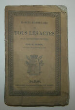 MANUEL ENCYCLOPEDIE RORET Manuel de TOUS LES ACTES, Paris 1836 - JUSTICE LOI