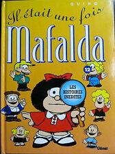 Il était une fois Mafalda, Quino, Histoires inédites, 2006 (2008)