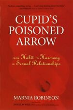 New - Cupid's Poisoned Arrow: From Habit to Harmony in Sexual Relationships