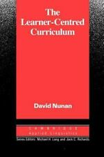 The Learner-Centred Curriculum: A Study in Second Language Teaching (Cambridge A