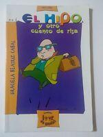 El Hipo y Otro Cuento de Risa de Graciela Beatriz Cabal Edi Santillana 2003