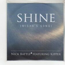 (FS772) Shine (Misha's Song), Nick Battle ft Kipper - 2009 DJ CD