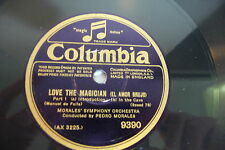 DE FALLA 78RPM LOVE THE MAGICIAN PART 1/2. MORALES SYMPHONY.  PEDRO MORALES.