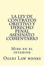 La Ley de Contratos Objetivo y Derecho Penal Asesinato Comentario : Mire en...