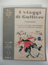 I grandi viaggi di Gulliver La scala d'oro, Swift, Mateldi, narr. Mottini, UTET