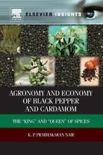 Agronomy and Economy of Black Pepper and Cardamom : The King and Queen of...