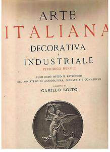 ARTE ITALIANA DECORATIVA E INDUSTRIALE mensile Hoepli 1900 anno IX completo ...