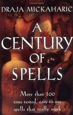 A Century of Spells by Draja Mickaharic (2001, Paperback)