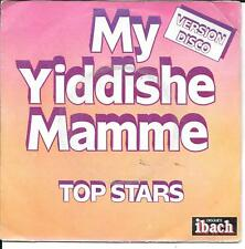 """45 TOURS / 7"""" SINGLE--TOP STARS--MY YIDDISHE MAMME / CHERIE GUITARE--1977 DISCO"""