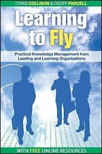 Learning to Fly: Practical Knowledge Management from Some of the World's Leading