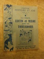 Roquette Tintin et Milou chez les Toréadors Coeurs Vaillants Ames vaillantes