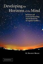 Developing the Horizons of the Mind: Relational and Contextual Reasoning and the