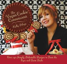 The Vegan Cookie Connoisseur:Over 140 Simply Delicious Recipes.. by Kelly Peloza