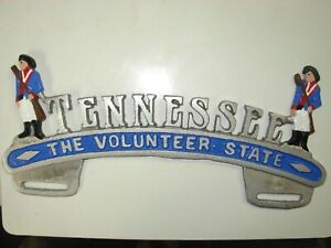 LICENSE PLATE TOPPER,TENNESSEE,THE VOLUNTEER STATE,SAND CAST ALUMINUM