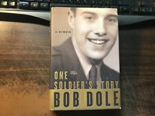 One Soldier's Story Signed by Bob Dole 1st/2nd Hardcover w/ Dust Jacket 2005