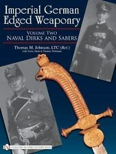 Book - Imperial German Edged Weaponry: Volume Two: Naval Dirks and Sabers