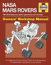 NASA Mars Rovers Manual: 1997-2013 (Sojourner, Spirit, Opportunity and Curiosity