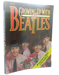 Gary Gumpert   Ron Schaumburg GROWING UP WITH THE BEATLES   2nd Printing
