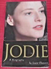 JODIE ~ Jodie Foster: A Biography ~ Louis Chunovic